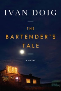 The Bartender's Tale, by Ivan Doig