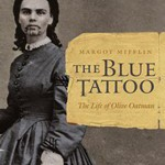 The Blue Tattoo, by Margot Mifflin