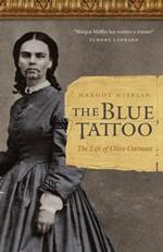 The Blue Tattoo, by Margot Mifflin