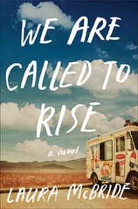 We Are All Called to Rise, by Laura McBride