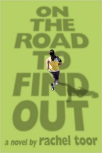 On the Road to Find Out, by author Rachel Toor