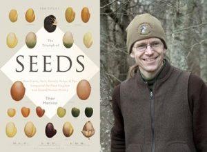 Thor Hanson, The Triumph of Seeds