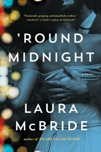 """Round Midnight, Laura McBride"